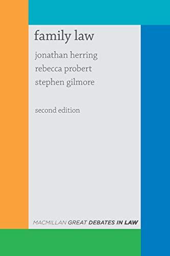 Great Debates in Family Law (Palgrave Great Debates in Law) By Jonathan Herring
