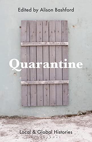 Quarantine By Alison Bashford