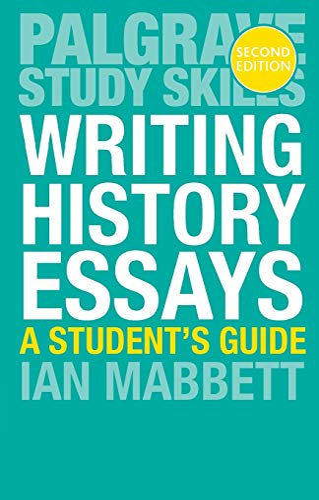Writing History Essays By I.W. Mabbett