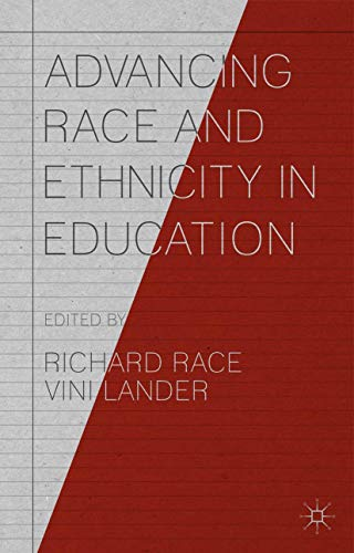 Advancing Race and Ethnicity in Education By Richard Race