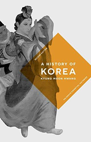 A History of Korea By Kyung Moon Hwang