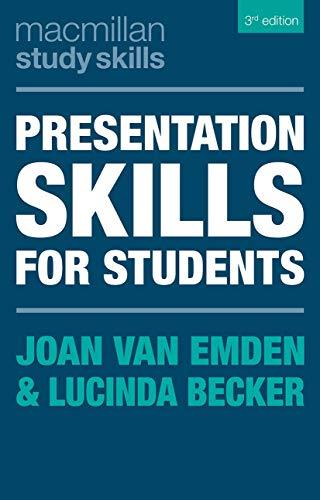 Presentation Skills for Students By Joan van Emden