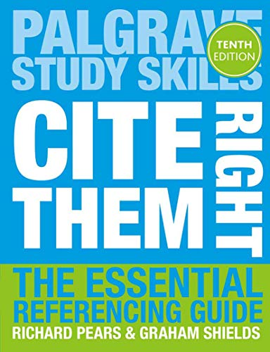 Cite Them Right (Macmillan Study Skills) By Richard Pears