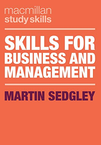 Skills for Business and Management By Martin Sedgley
