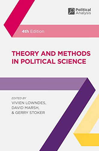 Theory and Methods in Political Science (Political Analysis) By Edited by Vivien Lowndes