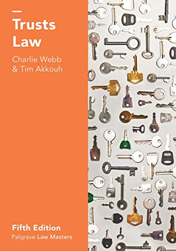 Trusts Law (Palgrave Law Masters) By Charlie Webb