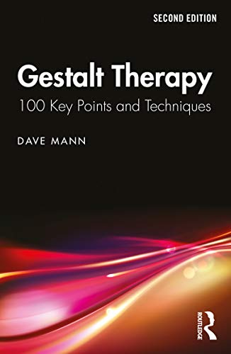 Gestalt Therapy By Dave Mann