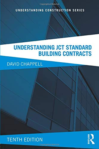 Understanding JCT Standard Building Contracts (Understanding Construction) By David Chappell