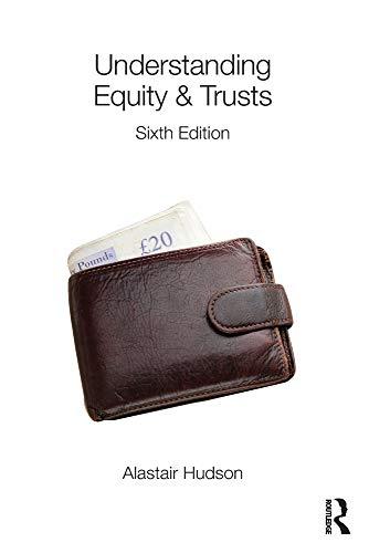 Understanding Equity & Trusts By Alastair Hudson (University of Southampton, UK)