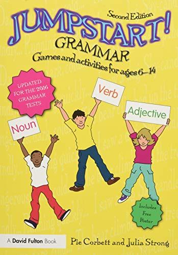 Jumpstart! Grammar von Pie Corbett (Freelance writer, poet and educational consultant, UK)