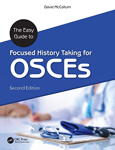 The Easy Guide to Focused History Taking for OSCES by David McCollum