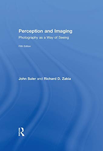 Perception and Imaging By Richard D. Zakia