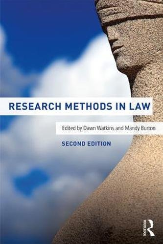 Research Methods in Law by Dawn Watkins (University of Leicester, UK)