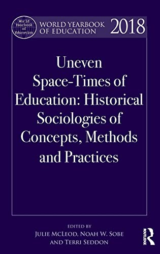 World Yearbook of Education 2018 By Julie McLeod (University of Melbourne, Australia)