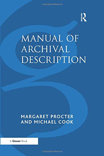 Manual of Archival Description By Margaret Procter