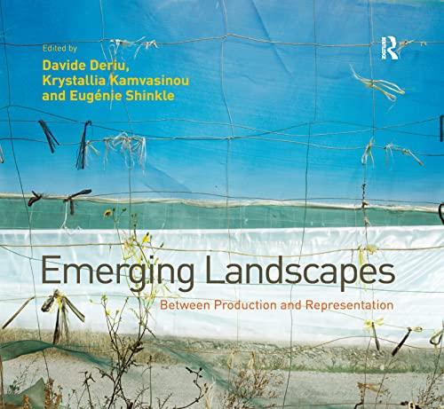 Emerging Landscapes By Davide Deriu