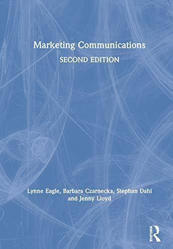 Marketing Communications By Lynne Eagle (James Cook University, Australia)