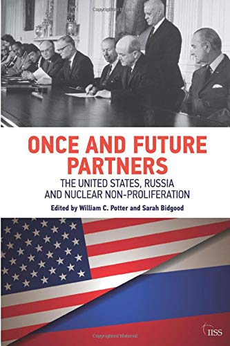 Once and Future Partners By Edited by William C. Potter