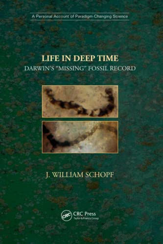Life in Deep Time By J. William Schopf (Department of Earth, Planetary, and Space Sciences, University of California, Los Angeles, California, USA)