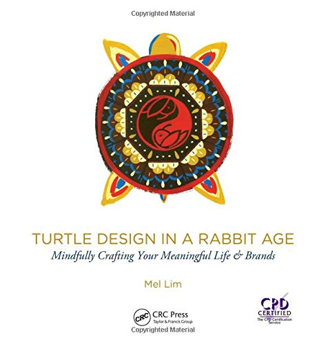 Turtle Design in a Rabbit Age By Mel Lim