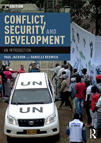 Conflict, Security and Development By Paul Jackson (University of Birmingham, UK)