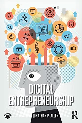Digital Entrepreneurship By Jonathan P. Allen (University of San Francisco, USA)