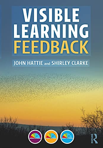 Visible Learning: Feedback By John Hattie (University of Melbourne)