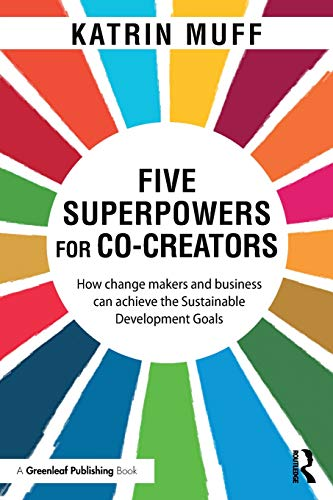 Five Superpowers for Co-Creators By Katrin Muff
