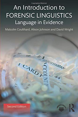 An Introduction to Forensic Linguistics By Malcolm Coulthard