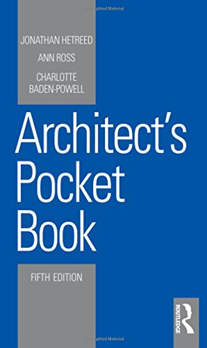 Architect's Pocket Book (Routledge Pocket Books) By Jonathan Hetreed (Hetreed Ross Architects, UK)