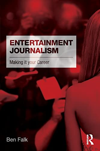 Entertainment Journalism By Ben Falk