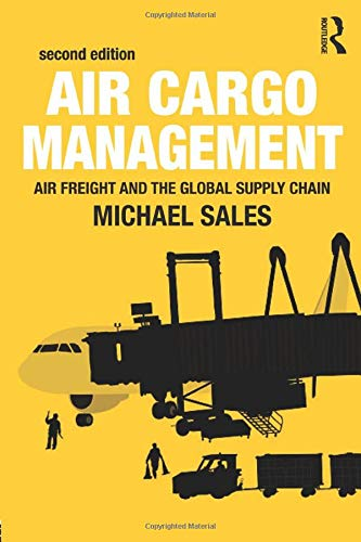 Air Cargo Management By Michael Sales (IMC Creations, UK)