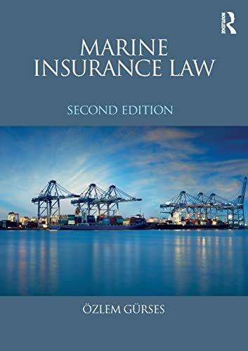 Marine Insurance Law by Dr. Ozlem Gurses
