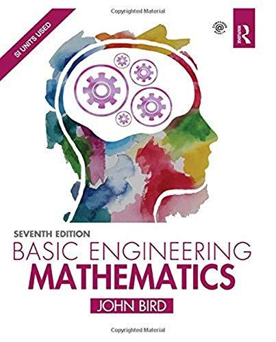 Basic Engineering Mathematics By John Bird (formerly Senior Lecturer, HMS Sultan, UK)