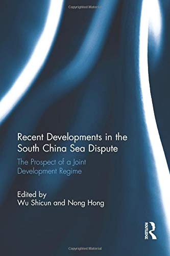 Recent Developments in the South China Sea Dispute By Wu Shicun (China National Institute for the South China Sea Studies, China)