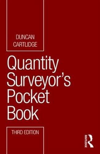 Quantity Surveyor's Pocket Book By Duncan Cartlidge (Construction Procurement Consultant, UK)