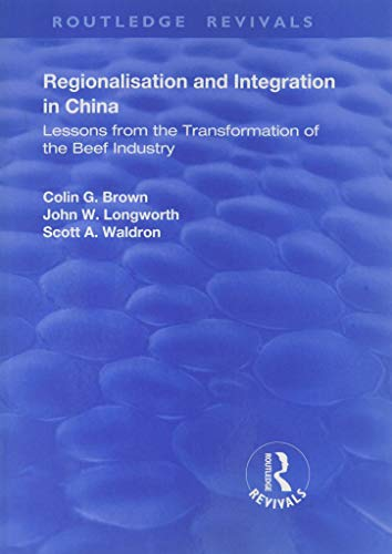 Regionalisation and Integration in China By Colin G Brown