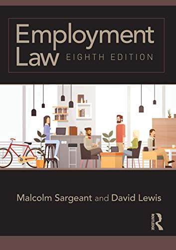 Employment Law By Malcolm Sargeant (Middlesex University, UK)