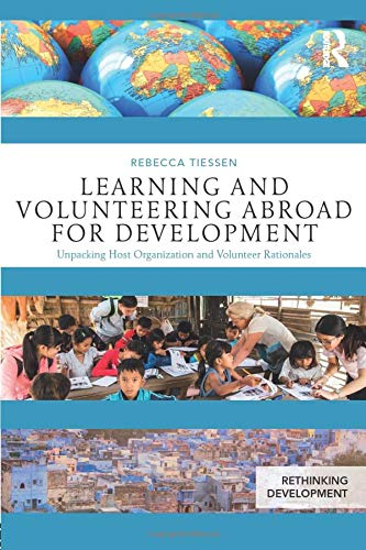Learning and Volunteering Abroad for Development By Rebecca Tiessen
