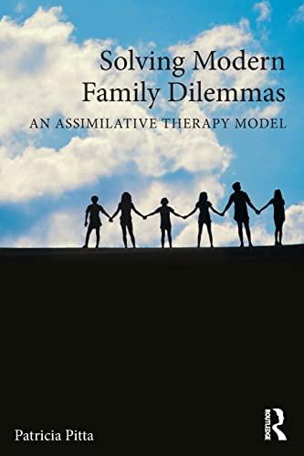 Solving Modern Family Dilemmas By Patricia Pitta (St. John's University, New York, USA)