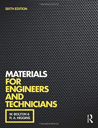 Materials for Engineers and Technicians By W. Bolton