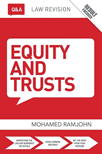 Q&A Equity & Trusts (Questions and Answers) By Mohamed Ramjohn (University of West London, UK)