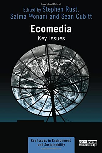 Ecomedia By Edited by Stephen Rust (University of Oregon, USA)