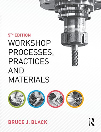 Workshop Processes, Practices and Materials, 5th ed By Bruce J. Black (former Workshop Director at Gwent College of Higher Education)