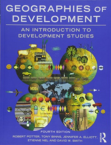 Geographies of Development By Robert Potter (University of Reading, UK)