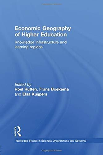 Economic Geography of Higher Education By Frans Boekema (Tilburg University, the Netherlands)