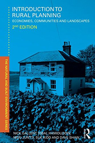 Introduction to Rural Planning: Economies, Communities and Landscapes (Natural and Built Environment Series) By Nick Gallent