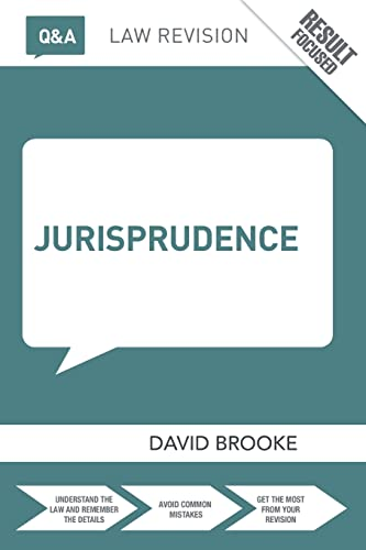 Q&A Jurisprudence By David Brooke (Leeds Beckett University, UK)
