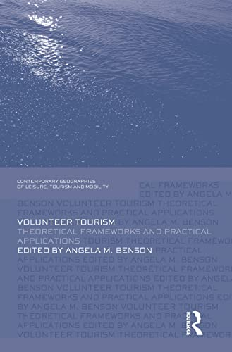 Volunteer Tourism By Edited by Angela M. Benson