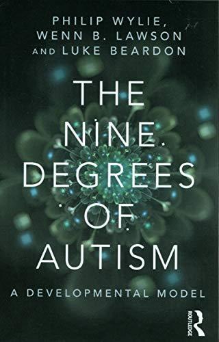 The Nine Degrees of Autism By Edited by Luke Beardon